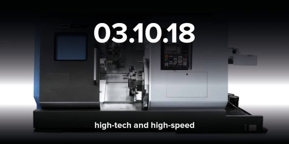 Multi axis high tech and high speed lathes coming 03.01.2018